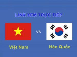 Link xem trực tiếp bán kết bóng đá Nam Việt Nam và Hàn Quốc 16h30 29/8