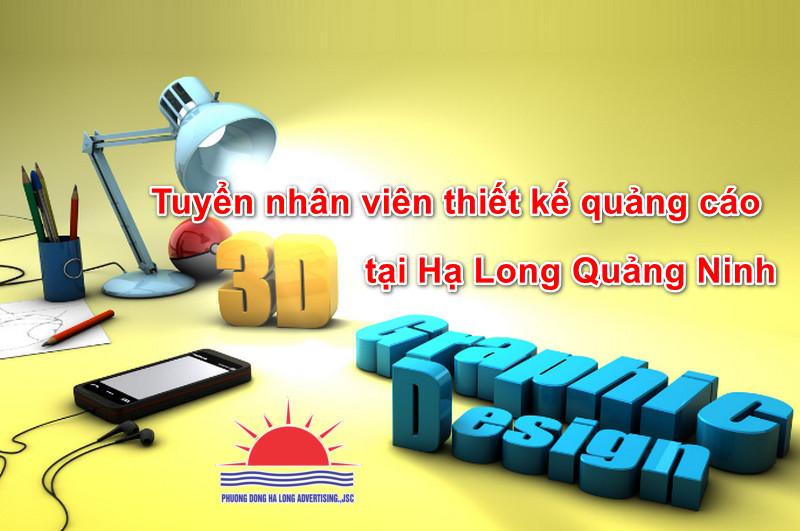 Tuyển nhân viên thiết kế quảng cáo tại Hạ Long Quảng Ninh