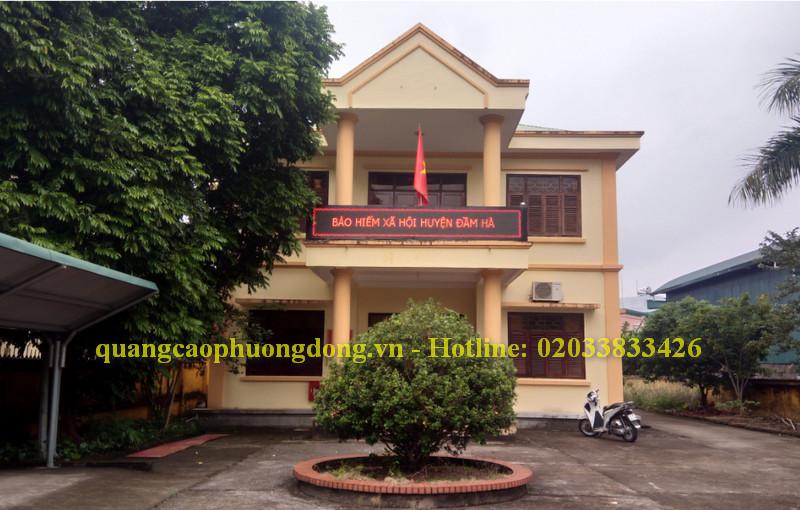 Thi công biển Led cho Bảo hiểm xã hội tại các huyện Đầm Hà