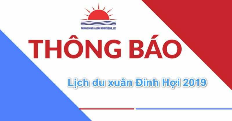 Lịch nghỉ lễ du xuân đầu năm của Công ty cp Quảng cáo Phương Đông Hạ Long