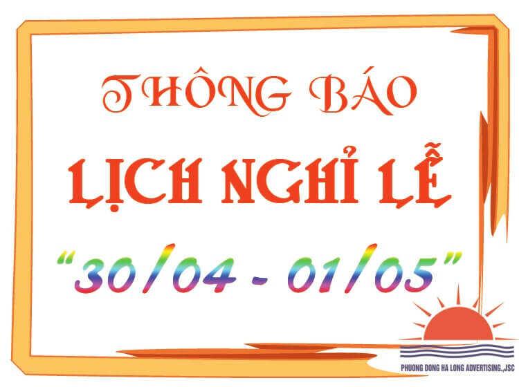 Thông báo lịch nghỉ lễ 30/4 và 1/5 Quảng cáo Phương Đông Hạ Long