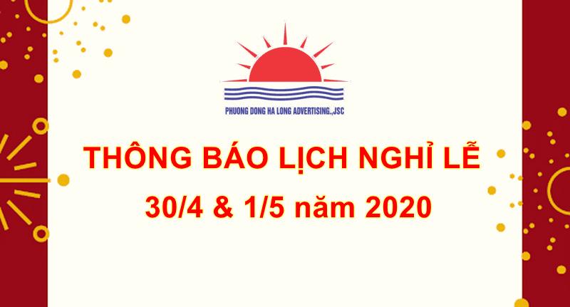 Thông báo về lịch nghỉ lễ 30/4 và Quốc tế Lao động 1/5 năm 2020