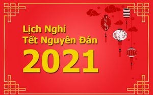 Thông báo lịch nghỉ Tết Nguyên Đán 2021